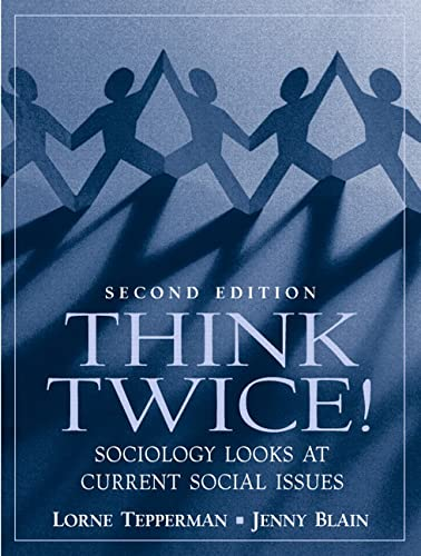 9780130995285: Think Twice! Sociology Looks at Current Social Issues (2nd Edition)