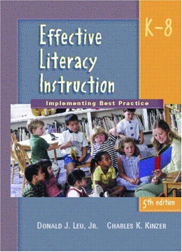 9780130995414: Effective Literacy Instruction K-8: Implementing Best Practice (5th Edition)