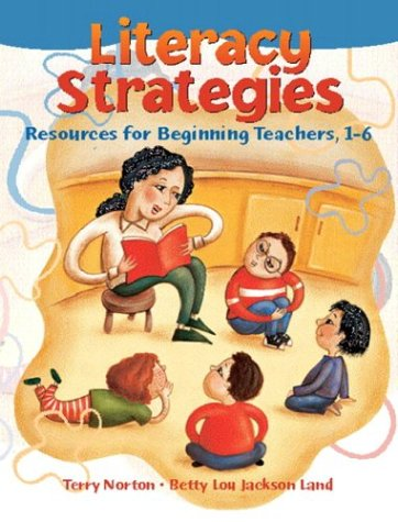 9780130995704: Literacy Strategies: Resources for Beginning Teachers, 1-6