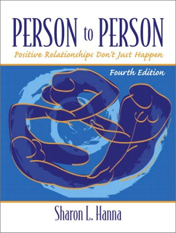 9780130995865: Person to Person: Positive Relationships Don't Just Happen (4th Edition)
