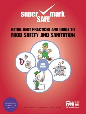 9780130995971: Retail Best Practices and Guide to Food Safety and Sanitation