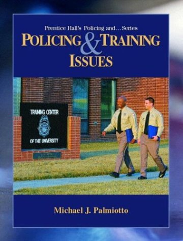 9780130996008: Policing and Training Issues