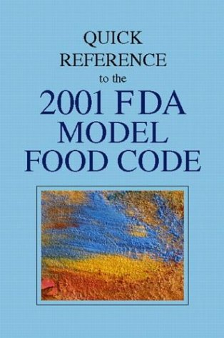 9780130996022: Quick Reference to the 2001 FDA Model Food Code