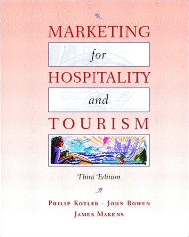 9780130996114: Marketing for Hospitality and Tourism (3rd Edition)