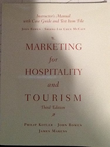 9780130996121: MARKETING FOR HOSPITALITY AND TOURISM (INSTRUCTORS MANUAL WITH CASE GUIDE AND TEST ITEM FILE)