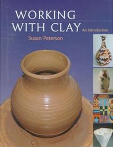 9780130996404: Working with Clay: An Introduction: An Introduction: an Introduction