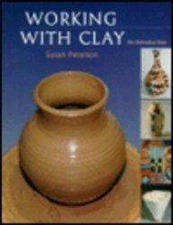 9780130996404: Working with Clay: An Introduction