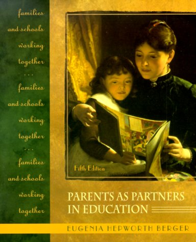 9780130996541: Parents as Partners in Education: Families and Schools Working Together