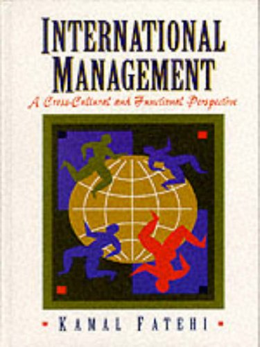 9780130997227: International Management: A Cross Cultural and Functional Perspective
