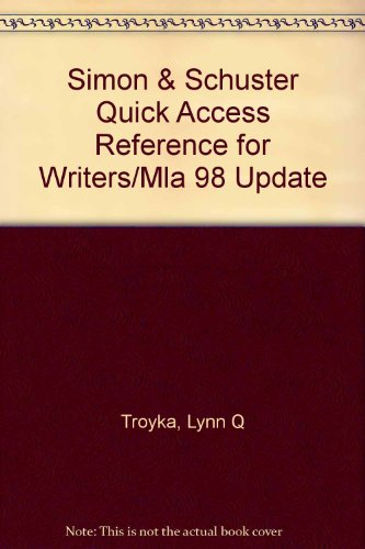 9780130997906: Simon & Schuster Quick Access Reference for Writers/Mla 98 Update