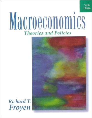 9780130998170: Macroeconomics: Theories and Policies (6th Edition)