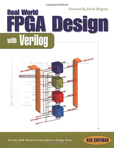 9780130998514: Real World FPGA Design with Verilog