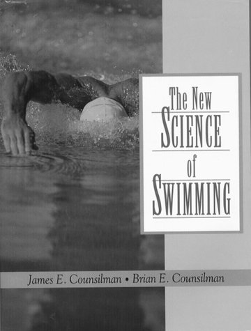 9780130998880: The New Science of Swimming (2nd Edition)