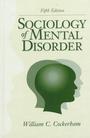 9780130999269: Sociology of Mental Disorder (5th Edition)