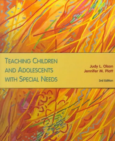 9780130999498: Teaching Children and Adolescents with Special Needs (3rd Edition)
