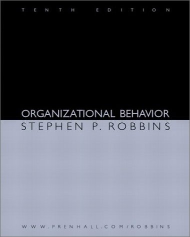 Organizational Behavior (10th Edition): Stephen P. Robbins