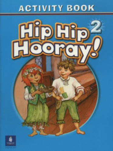 9780131000995: Hip Hip Hooray Student Book (with practice pages), Level 2 Activity Book (without Audio CD)