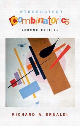 Introductory Combinatorics (4th Edition): Richard A. Brualdi