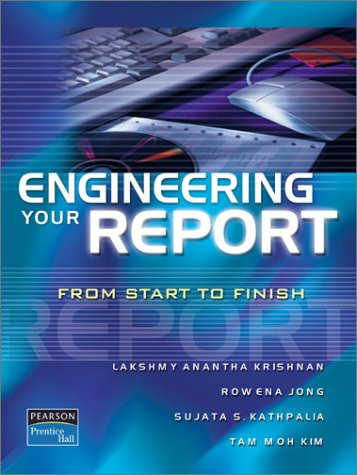 9780131001381: Engineering Your Report: From Start to Finish