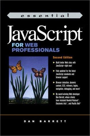 9780131001473: Essential JavaScript for Web Professionals (Essential Series)