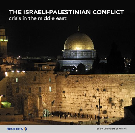 9780131001503: The Israeli-Palestinian Conflict: Crisis in the Middle East