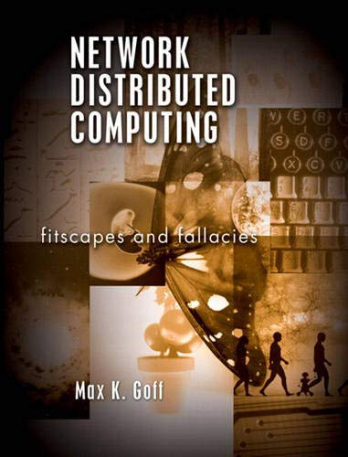 9780131001527: Network Distributed Computing: Fitscapes and Fallacies