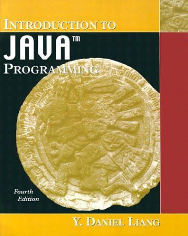 Introduction to Java Programming (4th Edition)