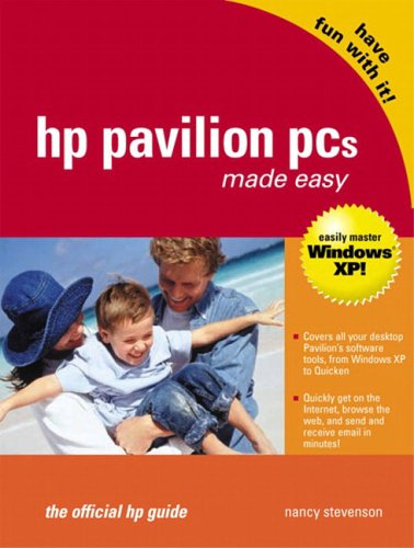 9780131002517: HP Pavilion PCs Made Easy: The Official HP Guide: HP Pavilions Made Easy (The Official HP Guide) (HP Consumer Books)