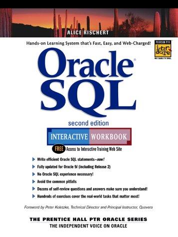 9780131002777: Oracle SQL Interactive Workbook (Prentice Hall PTR Oracle)