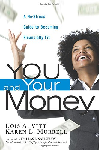 9780131003101: You and Your Money: A No-Stress Guide to Becoming Financially Fit