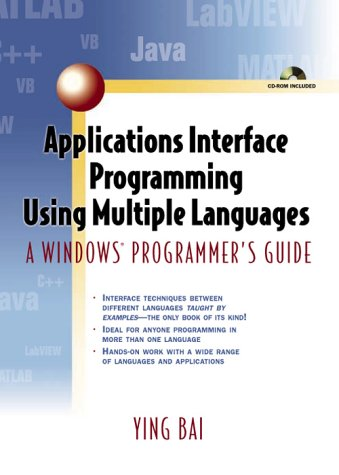 9780131003132: Applications Interface Programming Using Multiple Languages: A Windows Programmer's Guide
