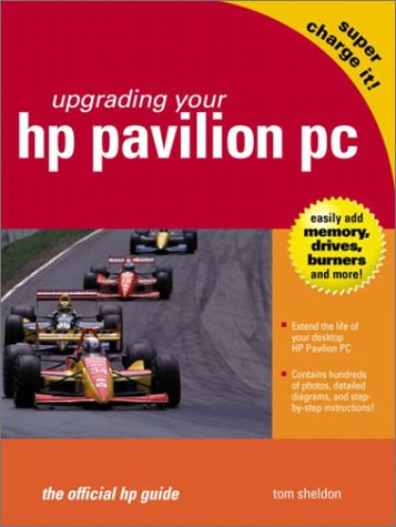 9780131004153: Supercharge It!: Upgrading Your HP Pavilion (The Official HP Guide) (HP Consumer Books)