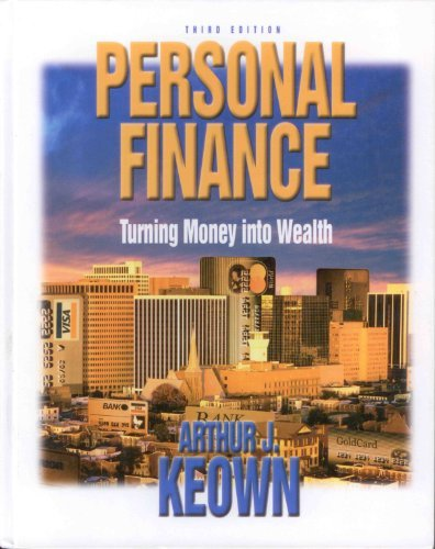 9780131006089: Personal Finance: Turning Money into Wealth (Prentice Hall Finance Series)