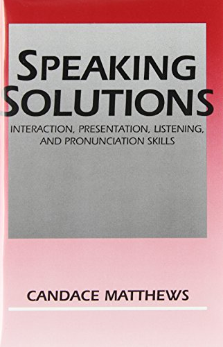 9780131006119: Speaking Solutions: Interaction, Presentation, Listening and Pronunciation Skills