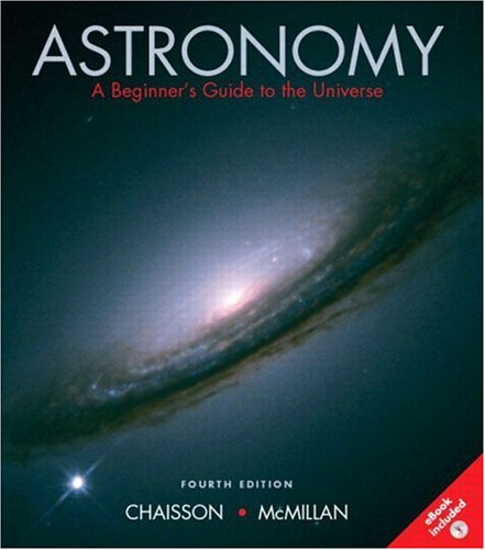 9780131007277: Astronomy: A Beginner's Guide to the Universe, Fourth Edition