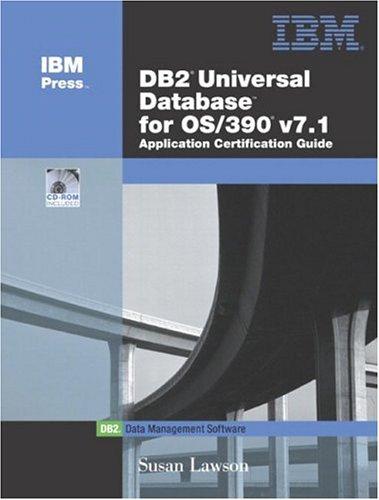 9780131007710: DB2(R) Universal Database for OS/390 V7.1 Application Certification Guide (IBM DB2 Certification Guide Series)