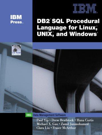 9780131007727: DB2(R) SQL Procedure Language for Linux, UNIX and Windows (IBM DB2 Certification Guide Series)