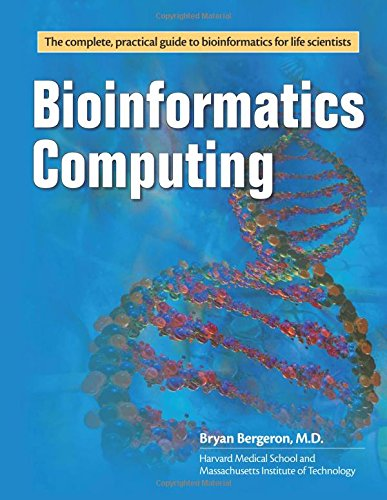 Bioinformatics Computing: Bryan Bergeron