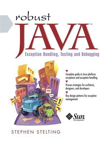 9780131008526: Robust Java: Exception Handling, Testing, and Debugging