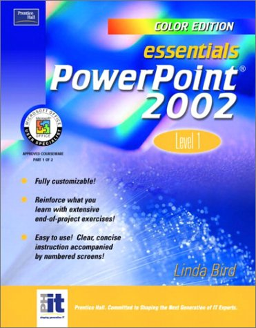 9780131009028: Essentials: PowerPoint 2002 Level 1 (Color Edition)