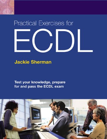9780131009066: Practical Exercises for ECDL