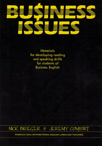 9780131009349: Business Issues: Materials for Developing Reading and Speaking Skills for Students of Business English