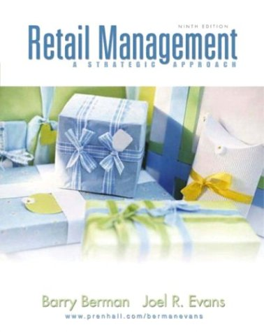 9780131009448: Retail Management: A Strategic Approach, Ninth Edition