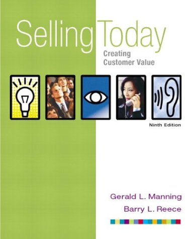 9780131009523: Selling Today: Creating Customer Value, Ninth Edition