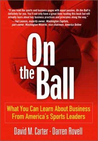 9780131009639: On the Ball: What You Can Learn About Business From America's Sports Leaders