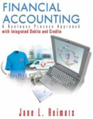 9780131010345: Financial Accounting: A Business Process Approach With Integrated Debits and Credits
