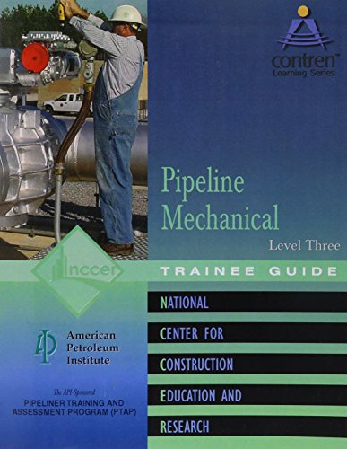 9780131010796: Pipeline Mechanical Level 3 Trainee Guide, Perfect Bound