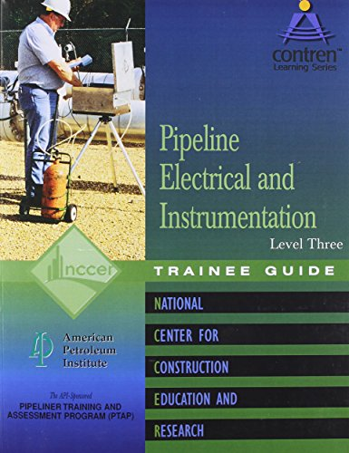 9780131010826: Pipeline Electrical & Instrumentation Level 3 Trainee Guide, Perfect Bound (Contren Learning)