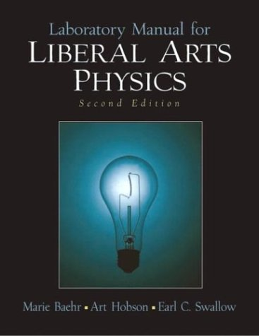 9780131011076: Laboratory Manual for Liberal Arts Physics (2nd Edition)