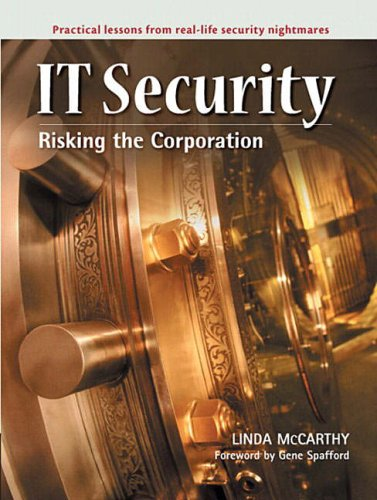 9780131011120: IT Security: Risking the Corporation